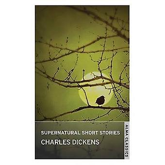 قصص قصيرة خارق بتشارلز ديكنز-كتاب 9781847492272