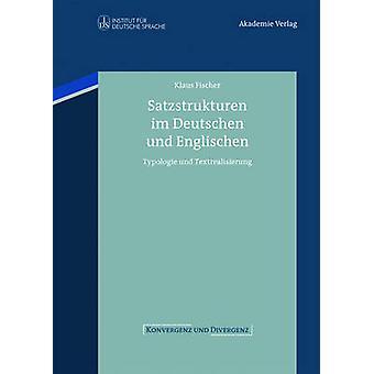 Satzstrukturen im Deutschen und Englischen von Fischer & Klaus