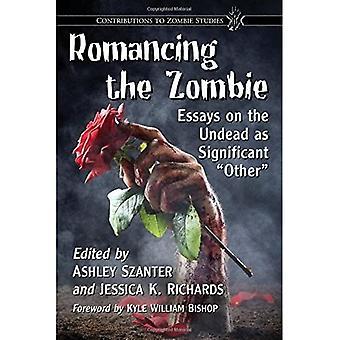 Romancing the Zombie: Ensaios sobre os Mortos-Vivos como Significativos :