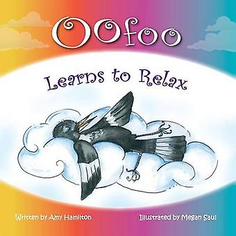 Oofoo Learns to Relax by Hamilton & Amy
