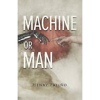 Machine or Man by Patio & Henry