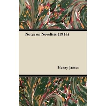 Notes on Novelists 1914 by James & Henry