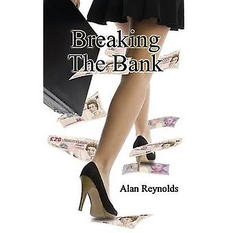 Breaking the Bank by Reynolds & Alan