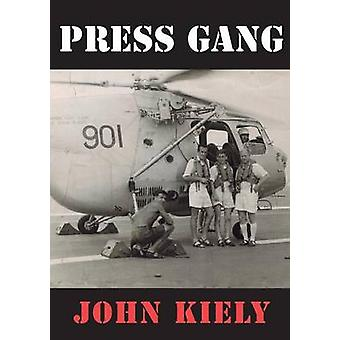 Press Gang by Kiely & John