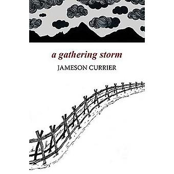 A Gathering Storm by Currier & Jameson