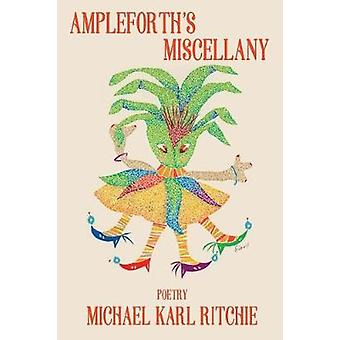 Ampleforths Miscellany by Ritchie & Michael Karl