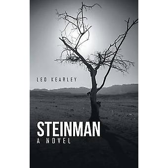 Steinman A Novel by Kearley & Leo