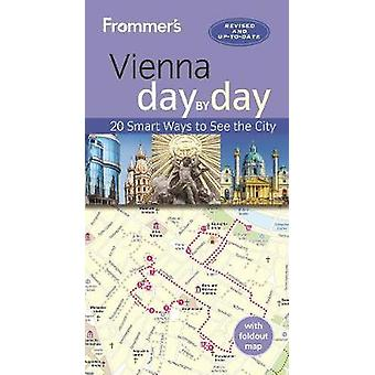 Frommers Vienna day by day by Maggie Childs