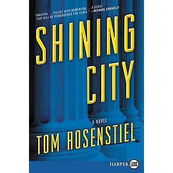 Shining City by Professor Tom Rosenstiel - 9780062644435 Book