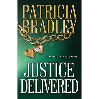 Justice Delivered by Patricia Bradley - 9780800727192 Book