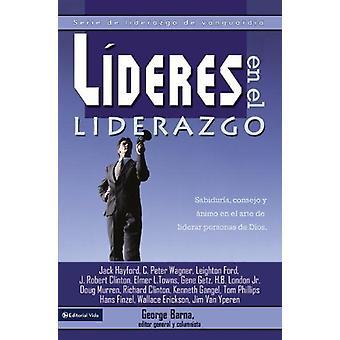 Lideres En El Liderazgo - Serie de Liderazgo de Vanguardia by Dr Georg