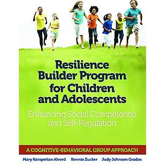 Resilience Builder Program for Children and Adolescents - Enhancing So