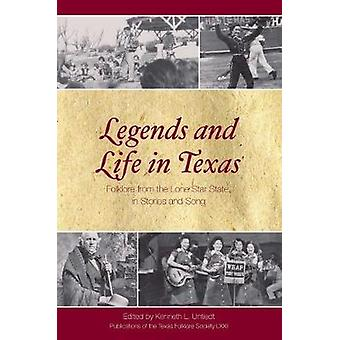 Legends and Life in Texas - Folklore from the Lone Star State - in Sto