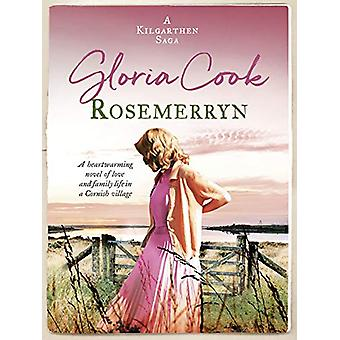 Rosemerryn - A heartwarming novel of love and family life in a Cornish