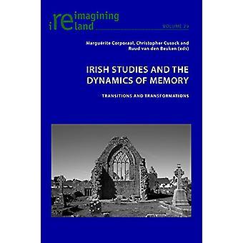 Irländska studier och dynamiken i minnet - Övergångar och Transformat