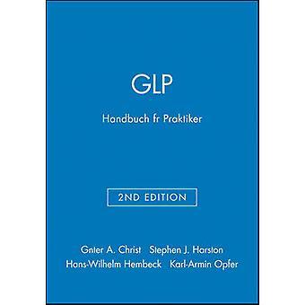 Glp Handbuch Fur Praktiker 2a (2nd) by G. Christ - 9783928865258 Book