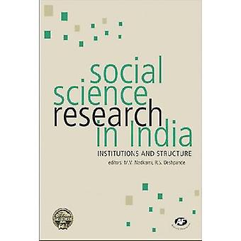 Social Science Research in India - Institutions and Structure by M. V.
