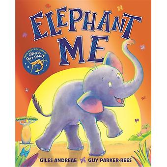 Elephant Me by Giles Andreae