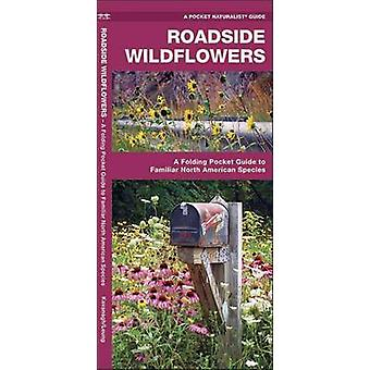Roadside Wildflowers - A Folding Pocket Guide to Familiar North Americ