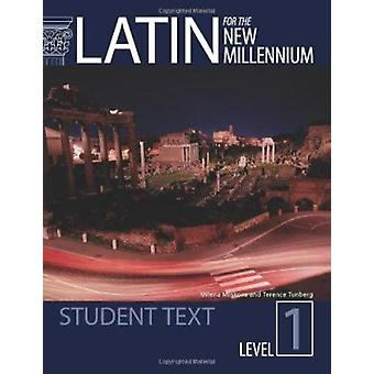 Latin for the New Millennium by Milena Minkova - 9780865165601 Book