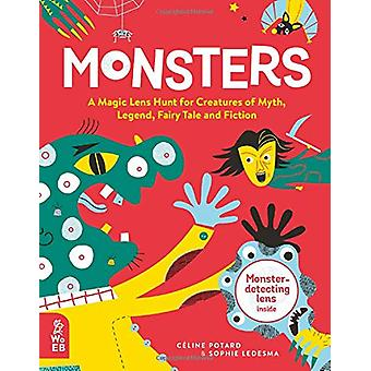 Monsters - A Magic Lens Hunt for Creatures of Myth - Legend - Fairytal