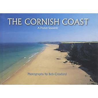 The Cornish Coast by Bob Croxford - 9780952185079 Book