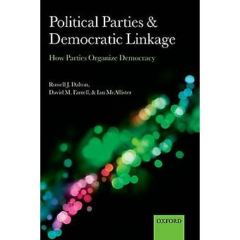 Political Parties and Democratic Linkage par Russell J Dalton