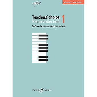EPTA Teachers Choice Piano Collection 1 by Various