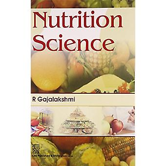 Nutrition Science by R. Gajalakshmi - 9788123922157 Book