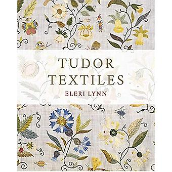 Tudor Textiles by Eleri Lynn - 9780300244120 Book