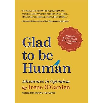Glad to Be Human by OGarden & Irene