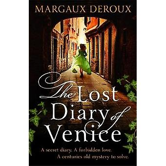The Lost Diary of Venice by Margaux DeRoux - 9781409188209 Book