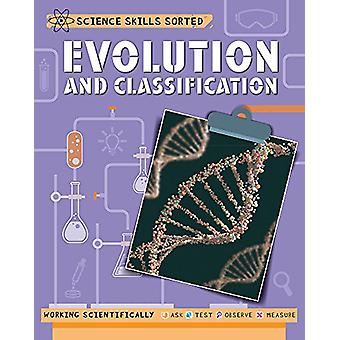 Science Skills Sorted! - Evolution and Classification by Anna Claybour