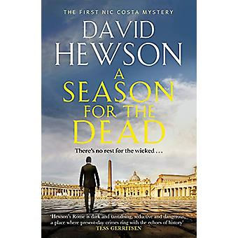 A Season for the Dead by David Hewson - 9781838850647 Book