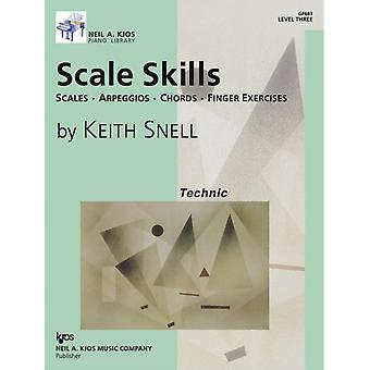 Scale Skills Level 3 by Keith Snell