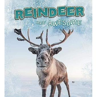 Reindeer Are Awesome (Polar� Animals)