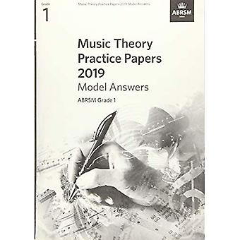 Music Theory Practice Papers 2019 Model Answers, ABRSM Grade 1 (Theory of Music Exam papers & answers (ABRSM))