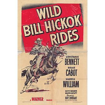 Wild Bill Hickok ratsastaa elokuvajuliste (11 x 17)