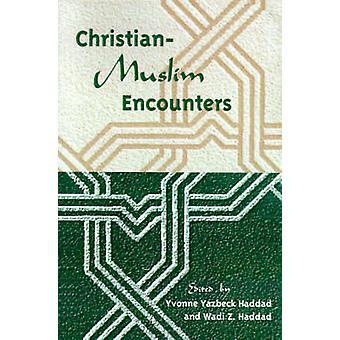 Kristna-muslimska möten av Yvonne Yazbeck Haddad - 9780813013596