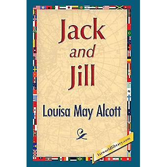 Jack and Jill by Louisa May Alcott - 9781421850795 Book