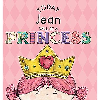 Today Jean Will Be a Princess by Paula Croyle - 9781524844301 Book