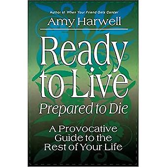 Klar til at leve, parat til at dø
