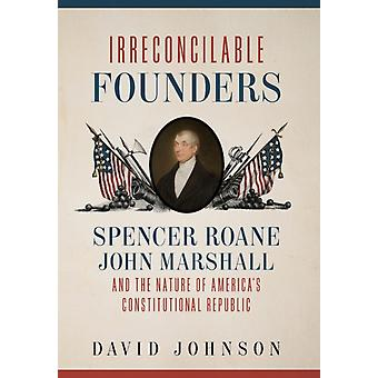 Irreconcilable Founders by David Johnson