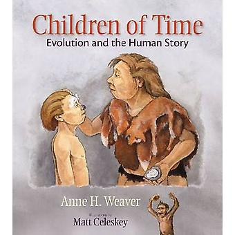 Children of Time by Anne H. Weaver