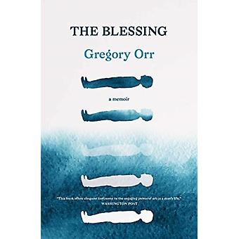 The Blessing by Orr & Gregory