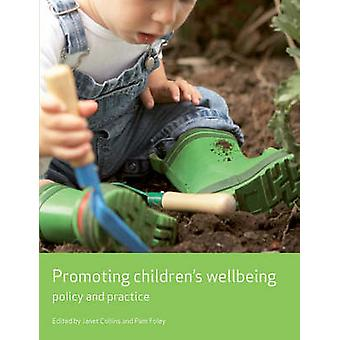 Promoting Children's Wellbeing Policy and Practice Working Together for Children Working Together for Children series
