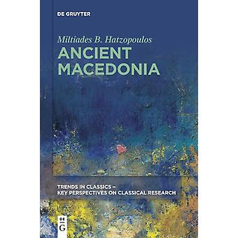 Ancient Macedonia by Miltiades B Hatzopoulos