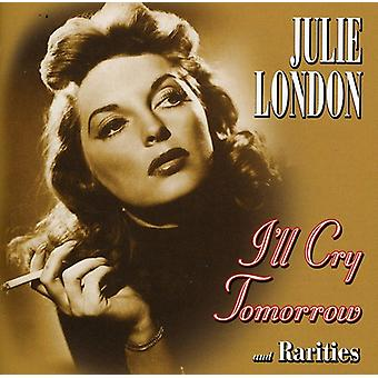 Julie London - I'Ll Cry Tomorrow & Rariti [CD] USA import