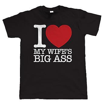 Rakastan vaimoni ' s iso perse, Mens Funny T-paita, lahja isälle hänelle