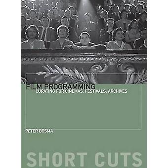 Programmation de film par Peter Bosma